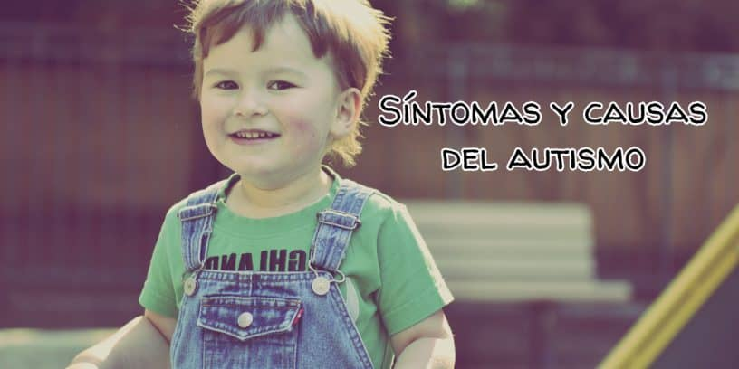 sintomas causas autismo