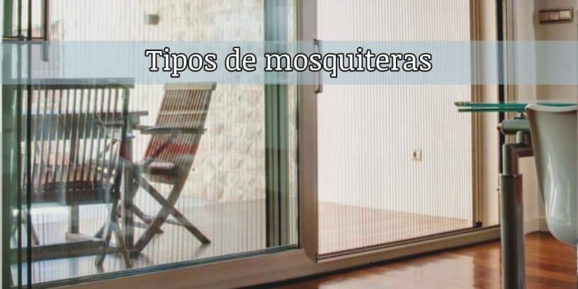 tipos mosquiteras